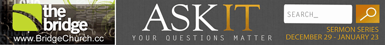 Ask It - www.christmasatthebridge.com/